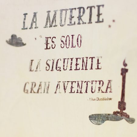 Lámina madera frase 2 Dumbledore | Double Project