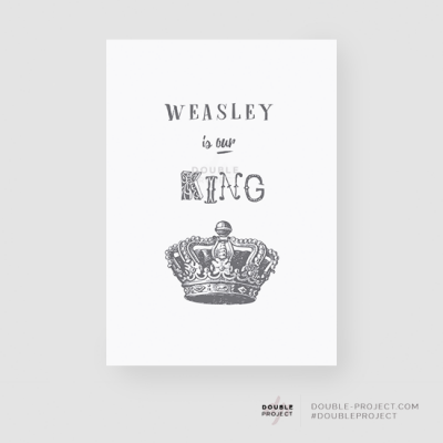 Lámina Weasley is our king - Double Project
