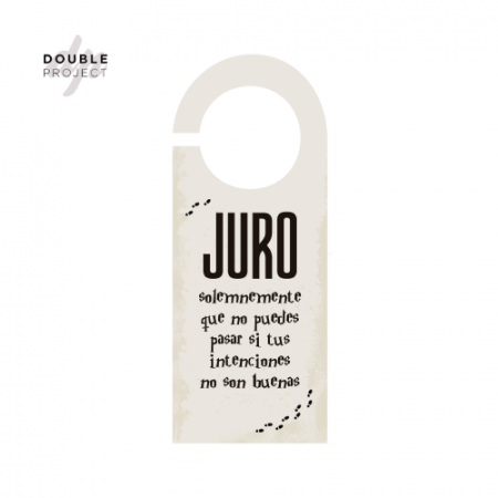 Señal no molestar Juro solemnemente - Double Project