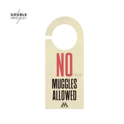 Señal no molestar No muggles allowed - Double Project