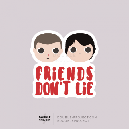 Sticker Mike & Eleven Friends don't lie - Double Project