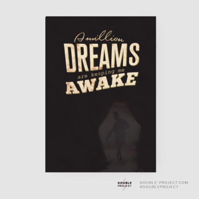Lámina A million dreams are keeping me awake - Double Project