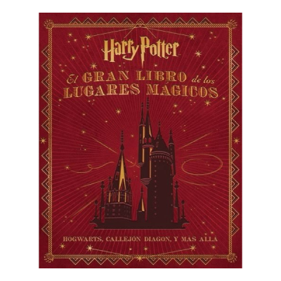 El gran libro de los lugares mágicos de Harry Potter | Double Project