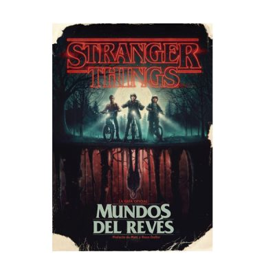 Libro Stranger Things Mundos del revés: La Guía oficial | Double Project