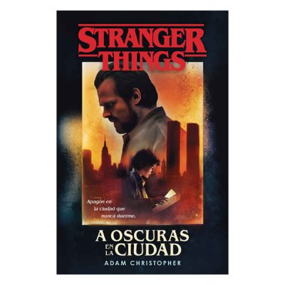 Novela Stranger Things A oscuras en la ciudad | Double Project