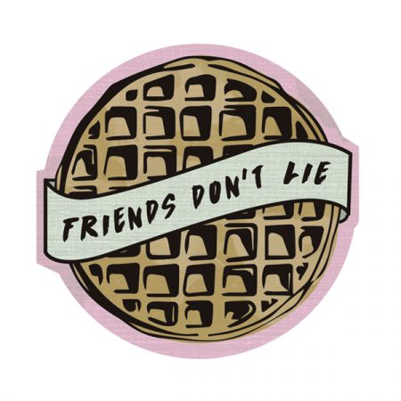 Parche Friends Don't Lie | Double Project