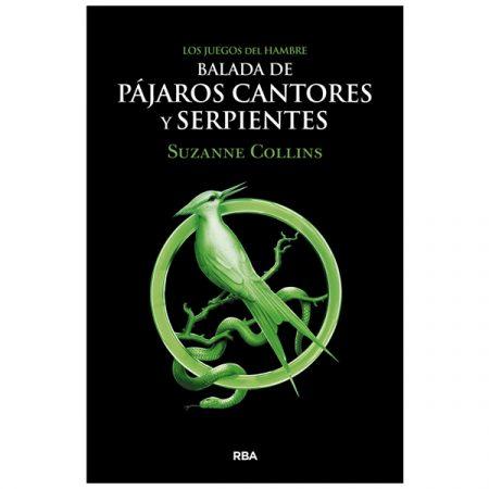 Novela Juegos del hambre Balada de pájaros cantores y serpientes | Double Project