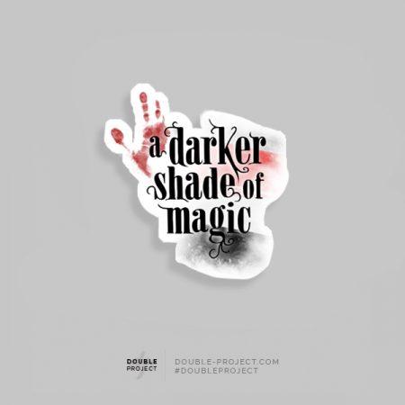 Pegatina a darker shade of magic