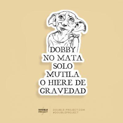 Pegatina Dobby no mata