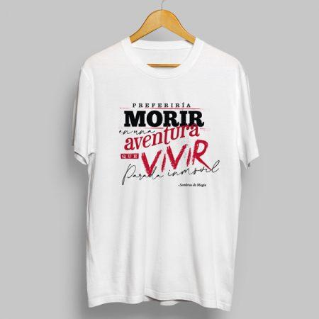 Camiseta Preferiría morir