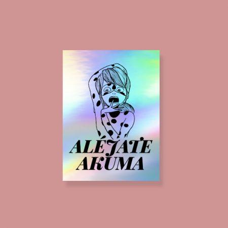 Pegatina holográfica Aléjate Akuma