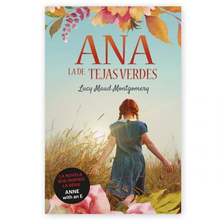 Novela ANA, LA DE TEJAS VERDES