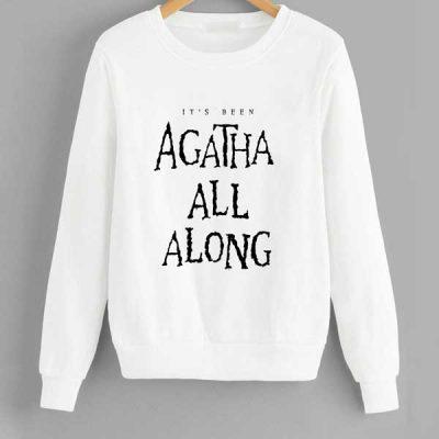 Sudadera it's been Agatha all along