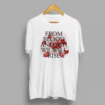 Camiseta From Blood and ash we will rise
