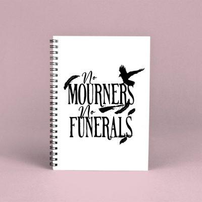 Libreta espiral No Mourners, no funerals