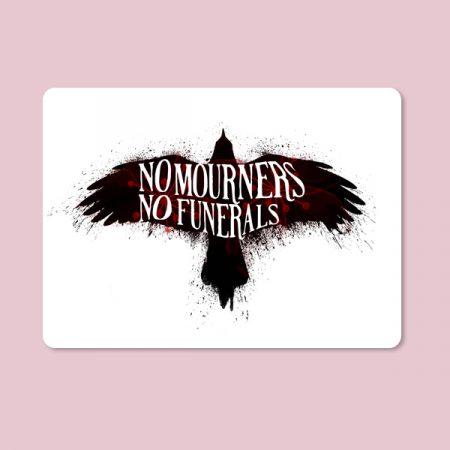 Alfombrilla ratón No mouners no funerals