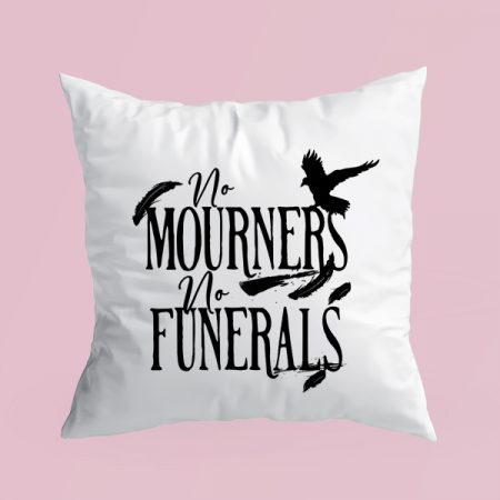 Cojín No mourners, no funerals