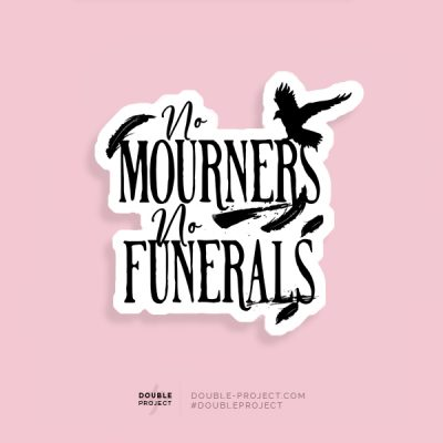 Pegatina No mourners, no funerals