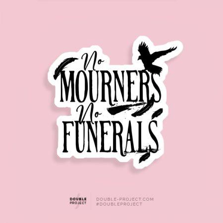 Pegatina No mourners, no funerals