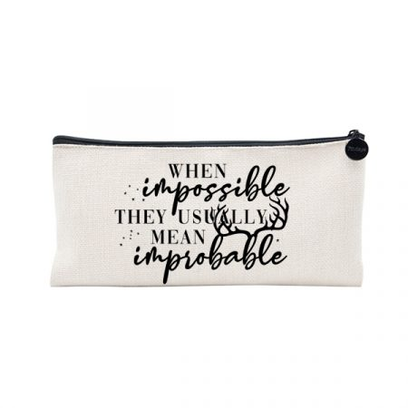 Estuche When impossible they usually mean improbable