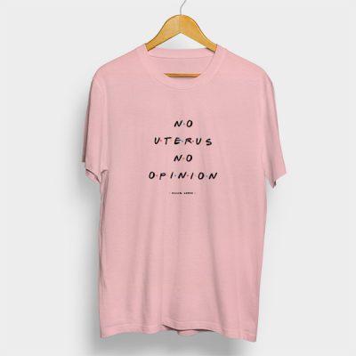 Camiseta algodón No Uterus no opinion