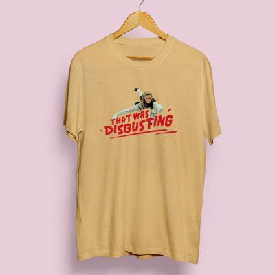 Camiseta algodón That was disgusting