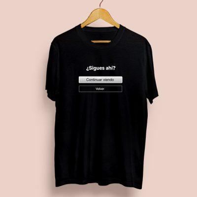 Camiseta algodón Sigues ahí