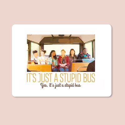 Alfombrilla ratón stupid bus