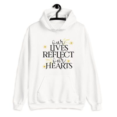 Sudadera con capucha Our lives reflect our hearts